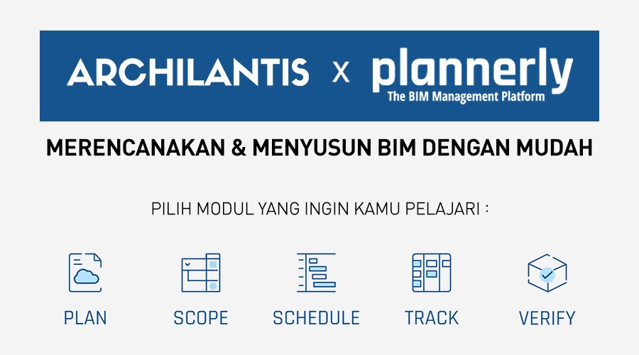 The BIM Management Platform - archilantis plannerly - komunitas bim indonesia