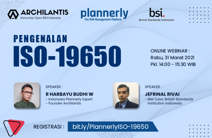 Pengenalan ISO 19650 - Archilantis x Plannerly supported by BSI