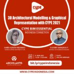 cype 3d architectural modelling graphical representation with cype 2021 - archilantis x cype indonesia
